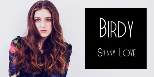 Who could it be? Believe it or not, it's Birdy.