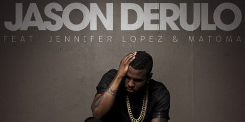 Jason Derulo, Jennifer Lopez and Matoma